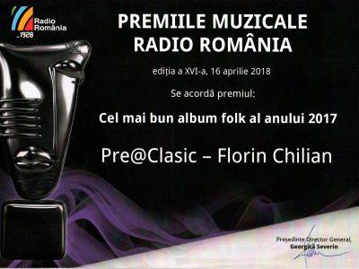 Premiile Muzicale Radio România 2018 – Florin Chilian Pre@Clasic – Cel mai bun album folk 2018