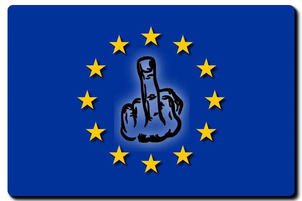 KEEP CALM AND FUCK THE EU!